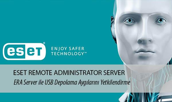 ERA Server Usb Yetkilendirmeleri